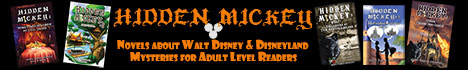 Hidden Mickey Adventures - Mystery novels about Walt Disney and Disneyland